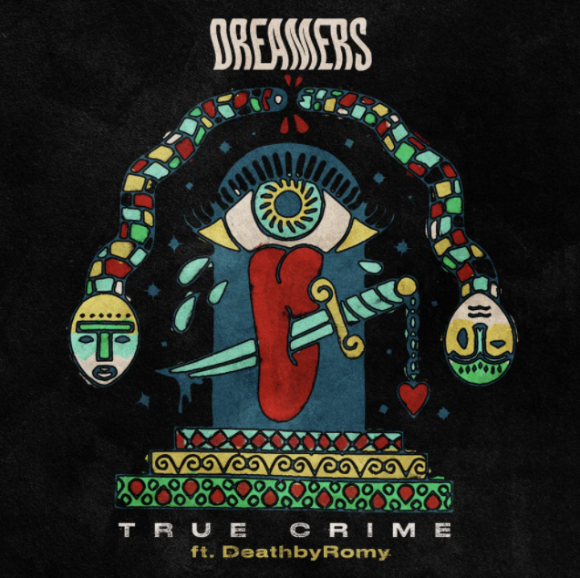True Crime - DREAMERS (Ft. DeathbyRomy)